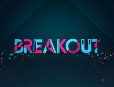 BREAKOUT Ident on Vimeo
