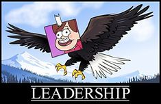 Gravity Falls - Leadership Poster-❤️❤️❤️❤️❤️