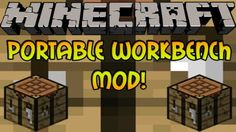 Portable Craft Bench Mod for Minecraft 1.9/1.8.9/1.7.10