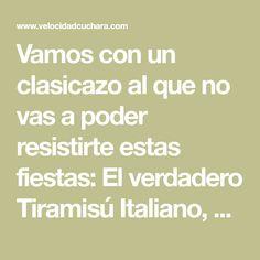 Vamos con un clasicazo al que no vas a poder resistirte estas fiestas: El verdadero Tiramisú Italiano, sin nata. Tiramisu, Connect, Custard, Lets Go, Tiramisu Cake