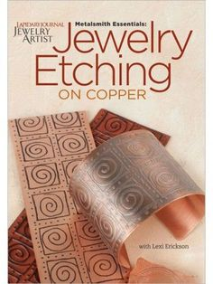 Making Mixed-Metal Jewelry, Part 1: Etching Copper with Lexi - Jewelry Making Daily - Blogs - Jewelry Making Daily