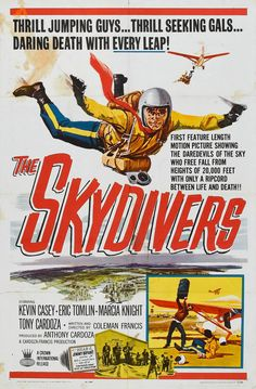 The Skydivers (1963) Stars: Kevin Casey, Eric Tomlin, Anthony Cardoza, Marcia Knight ~ Dir: Coleman Francis