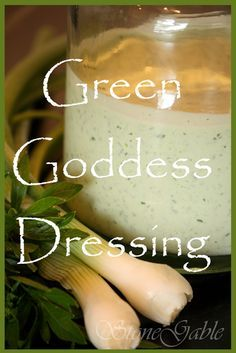 StoneGable Green Goddess Dressing cup mayonnaise cup sour cream cup chopped green onions, white and green 2 TBS chopped chives 2 TBS basil (or tarragon) 2 TBS parsley 1 TBS anchovy paste (don't leave this out) 4 TBS lemon juice, freshl Goddess Dressing Recipe, Green Goddess Dressing, New Recipes, Cooking Recipes, Favorite Recipes, Yummy Recipes, Side Recipes, Salad Dressing Recipes, Salad Dressings