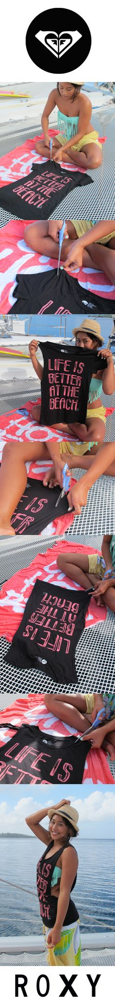 Roxy T-Shirt DIY with Kelia Moniz! So easy to do! #DAREYOURSELF