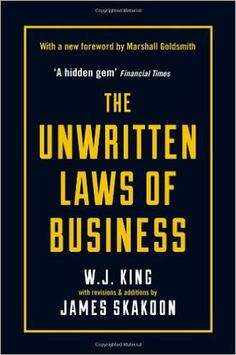 The Unwritten Laws of Business (Profile Business Classics)