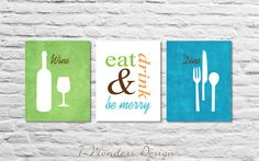 Modern Kitchen Art Print Set, Eat Drink And Be Merry   Set Of (3