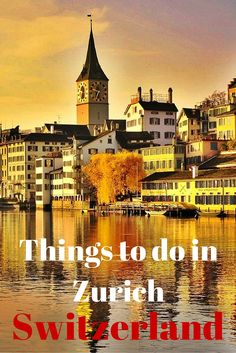With so many things to do in Zurich, here are my picks for the ones you can't miss! Zurich attractions you must see when you visit!