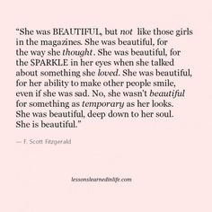 "The ONLY kind of ""beauty"" that matters, no one can see simply by your looks. Beauty is experienced deep within your soul... and only those who are truly ""beautiful"" themselves — from their souls — will even understand this... /knm"
