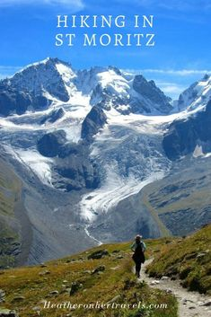 Read about 3 hiking trails in St Moritz - Engadin Switzerland