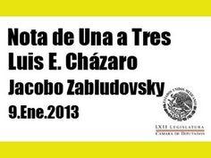 Nota de Una a Tres -Luis E. Cházaro - 9 Ene 2013