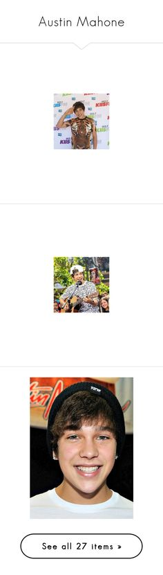 """""""Austin Mahone"""" by humormeespinosa ❤ liked on Polyvore featuring austin mahone"""