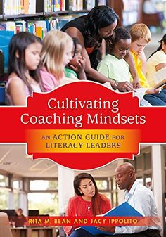 Cultivating Coaching Mindsets: An Action Guide for Litera…