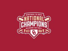 Oklahoma Softball National Champions Logo by David Port on Dribbble The Effective Pictures We Offer You About Oklahoma quotes A quality picture can tell you many things. You can find the most beautifu Oklahoma Softball, Softball Logos, Oklahoma Flag, Lacrosse, Hockey, Oklahoma Quotes, Sports Memes, Sports Logos, Sports Graphic Design