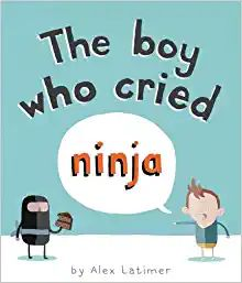 The Boy Who Cried Ninja by Alex Latimer 2011 Nobody believed Tim when he told the truth. He told his mother that a ninja had taken t. Books For Boys, Childrens Books, Fractured Fairy Tales, New Children's Books, Children's Picture Books, Reading Levels, Children's Literature, Read Aloud, Story Time
