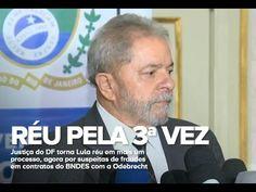 Juiz do DF aceita denúncia, e Lula vira réu pela terceira vez