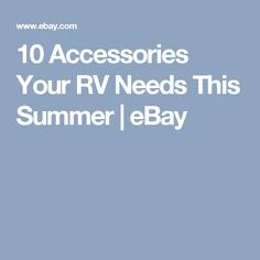 10 Accessories Your RV Needs This Summer | eBay