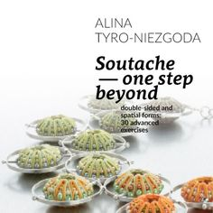 Digital manual: Soutache – one step beyond By Alina Tyro-Niezgoda / Tender December