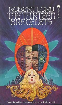 (Novel 1974) THE THIRTEEN BRACELETS. Robert Lory