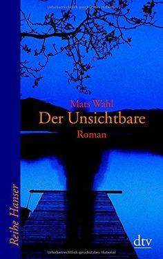 Der Unsichtbare: Roman von Mats Wahl http://www.amazon.de/dp/3423621648/ref=cm_sw_r_pi_dp_E6Pgvb089AEPC
