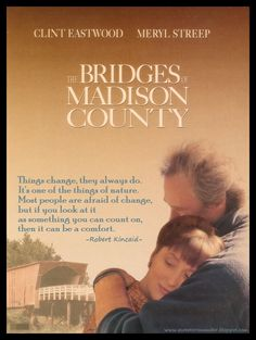 quotes from Bridges of Madison County - Google Search
