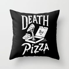 Check out society6curated.com for more! @society6 #illustration #home #decor #homedecor #interior #design #interiordesign #buy #shop #shopping #sale #apartment #apartmentgoals #sophomore #year #house #fun #cool #unique #gift #giftidea #idea #pillows  #dorm #funny #lol #text #typography #lettering #pizza #death