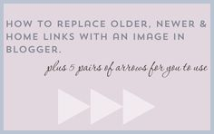 Replace Older, Newer And Home Blogger links with an image + free images