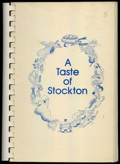 A Taste of Stockton, 1980 - Chicken Breasts In Currant Sauce, Lemon Chicken  http://www.amazon.com/gp/product/B000HD78PK/ref=cm_sw_r_tw_myi?m=A3FJDCC1SFO8CE