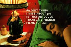 amelie movie quotes you'll never be - Google Search