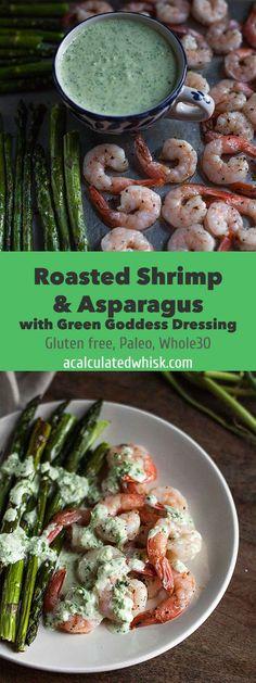 Roasted Shrimp & Asparagus with Green Goddess Dressing (Paleo) | acalculatedwhisk.com #30minuteMondays
