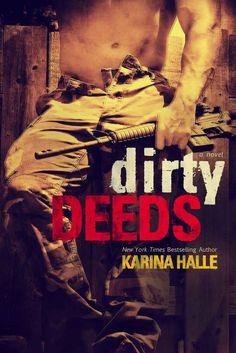 Dirty Deeds (English Edition) eBook: Karina Halle: Amazon.de: Kindle-Shop