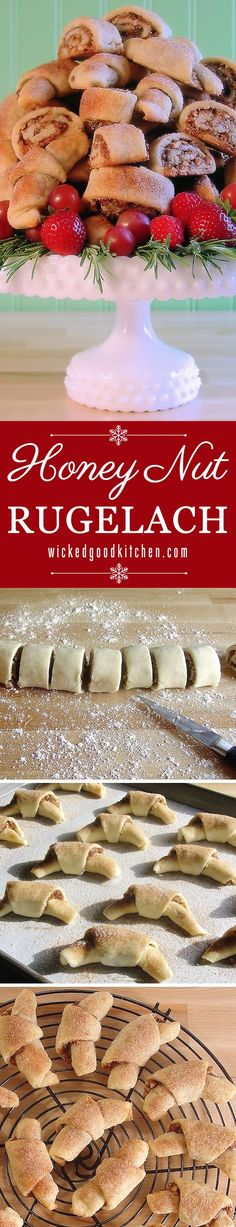 Honey Nut Rugelach ~ Scrumptious and THE BEST! Buttery and flaky cream cheese pastry, irresistible honey-nut filling and a crunchy cinnamon-sugar topping. Includes Baklava, Cranberry Orange Pecan and Chocolate Chip Cookie variations. Everyone will LOVE them for #Hanukkah and #Christmas #Holidays!
