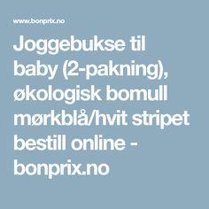 Joggebukse til baby (2-pakning), økologisk bomull mørkblå/hvit stripet bestill online - bonprix.no