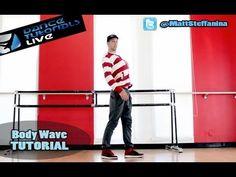BODY WAVE TUTORIAL | How To Dance: Step-by-step w/ Matt Steffanina » Dan...