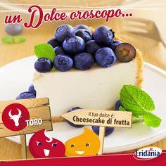 I nati sotto il segno del #Toro amano i piccoli piaceri della vita. Per i Toro ci vuole una cheesecake di frutta. La frutta deve essere rigorosamente di stagione ;)   #oroscopo #dolcezza #cheesecake #segnizodicali