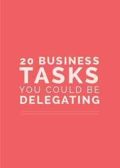 20 Business Tasks You Could Be Delegating - Business Management - Ideas of Business Management - Today Im sharing the one thing that helped me get what I can never get back: my time. Starting A Business, Business Planning, Business Tips, Online Business, Business Articles, Business Coaching, Business Education, Business Entrepreneur, Business Marketing