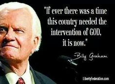 God bless you Rev Billy Graham Billy Graham Family, Billy Graham Quotes, Rev Billy Graham, Quotes About Strength, Faith Quotes, Bible Quotes, Bible Verses, Scriptures, Cool Words