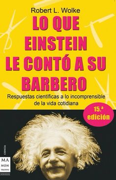 Departamento de Física Einstein, Knowledge, World, To Tell, Livros, Texts, Barbers, Recommended Books, Be Nice