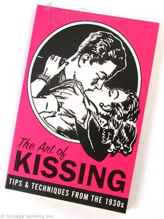 Retro art of kissing book...would be funny to include in bridal party gift or bachelorette favor