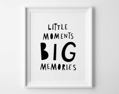 Nursery print, printable wall art, Little moments, Big Memories, downloadable prints, baby birthday gift, affiche scandinave, pdf prints