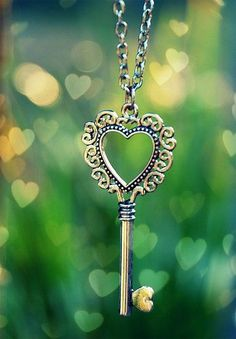 key to my heart, sadly I am hanging on to it right now...my heart is closed for repairs.