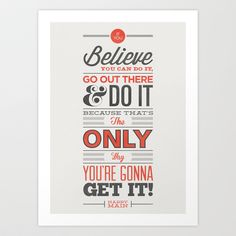 Creative Typography Design Poster by Jonathan Minns If you believe you can do it, go out there & do it because that's the only way you are gonna get it. Typography Quotes, Typography Letters, Retro Typography, Creative Typography, The Words, Best Motivational Quotes, Inspirational Quotes, Daily Quotes, Motivating Quotes