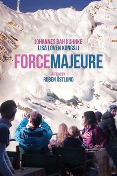 Force Majeure | Ruben Östlund | 2014 - Why do women expect men to act like superheroes?