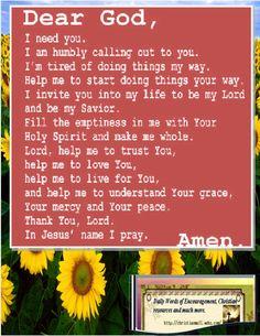 Dear God, I need you. Thank You Dear Lord For Saving my Soul! Power Of Prayer, My Prayer, Daily Prayer, Sinners Prayer, Prayer Times, Bible Quotes, Bible Verses, Prayer Quotes, Good Night Prayer