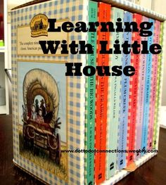 Learning with the Little House on the Prairie books
