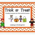 Trick or Treat Friendly Characters is fun ELA and Math Centers to use during October. If you are able to do some NON-scary activities, these center...