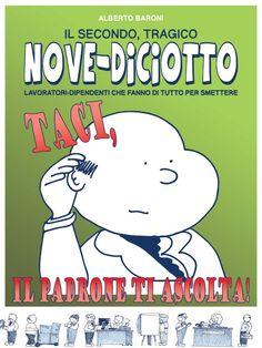 Il secondo volume delle (non) avventure dei dipendenti della FIADP Nova, Snoopy, Fictional Characters, Fantasy Characters
