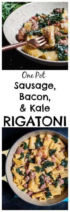 One pot rigatoni with sausage, bacon, and kale is the ultimate comfort food for pasta lovers!