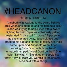 Sneaky Annabeth<<<< what u talkin about. It's sneaky nico