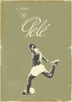 Pelé - soccer, football poster - by Zoran Lucić Art Football, Soccer Art, Soccer Poster, Retro Football, World Football, Football Football, Soccer Sports, Football Design, Kids Soccer