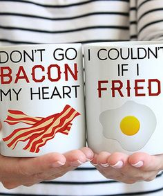 Love this 'Bacon My Heart' & 'Couldn't If I Fried' Mug Set on #zulily! #zulilyfinds